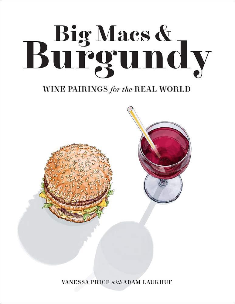 Big Macs & Burgundy wine pairing book cover